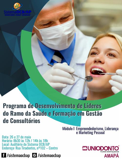 Dentistas da Uniodonto Amapá participarão do Programa de Desenvolvimento de Líderes promovido pelo Sistema OCB e Sescoop Amapá